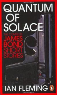 Quantum of Solace (A format) (Pocket Penguin Classics) - Ian Fleming