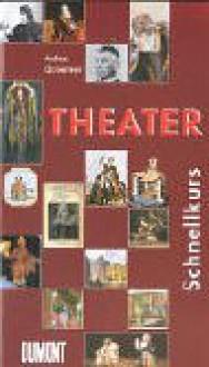 Du Mont Schnellkurs Theater - Andrea Gronemeyer