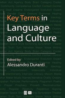 Key Terms in Language & Culture - Duranti, Alessandro Duranti