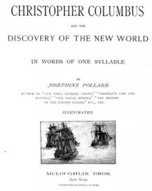 Christopher Columbus and the Discovery of the New World - Josephine Pollard