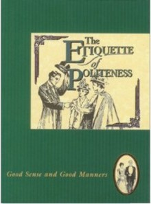 Etiquette of Politeness (The Etiquette Collection) - Jan Barnes
