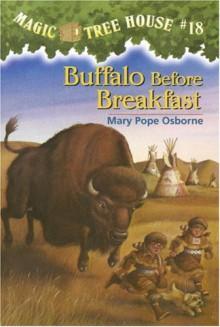 Buffalo Before Breakfast - Mary Pope Osborne, Sal Murdocca