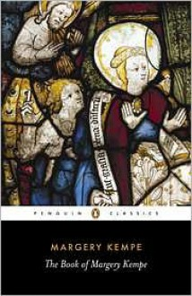 The Book of Margery Kempe - Margery Kempe,Barry Windeatt