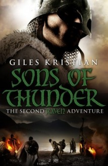Sons of Thunder: The Second Raven Adventure - Giles Kristian