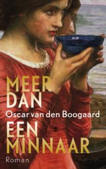 Meer dan een minnaar - Oscar van den Boogaard