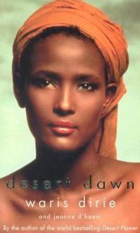 Desert Dawn - Jeanne D'Haem, Waris Dirie