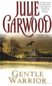 Gentle Warrior - Julie Garwood