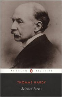 Selected Poems (Penguin Classics) - Thomas Hardy