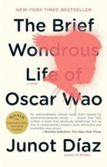 The Brief Wondrous Life of Oscar Wao Publisher: Riverhead Trade; Reprint edition - Junot Díaz