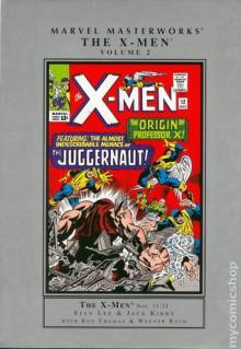 Marvel Masterworks: The X-Men, Vol. 2 - Stan Lee, Roy Thomas, Jack Kirby, Werner Roth, Alex Toth