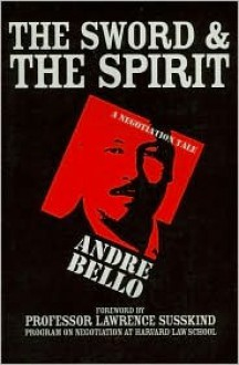 The Sword & The Spirit - André Bello