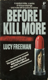 Before I Kill More - Lucy Freeman