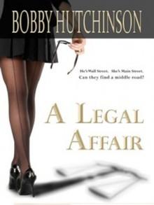 A Legal Affair (Romance, book 3) - Bobby Hutchinson