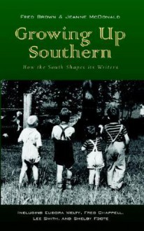 Growing Up Southern - Jeanne McDonald, Fred Brown