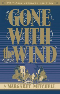Gone with the Wind - Pat Conroy,Margaret Mitchell