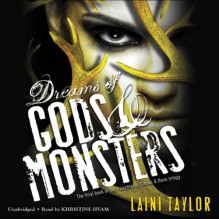 Dreams of Gods & Monsters: Daughter of Smoke and Bone, Book 3 - Laini Taylor