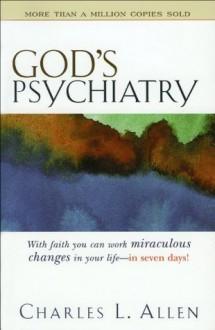 God's Psychiatry - Charles L. Allen