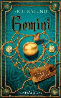 Gemini - Der goldene Apfel - Eric S. Nylund, Maike Claußnitzer