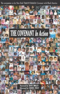 The Covenant In Action - Tavis Smiley, Cornel West