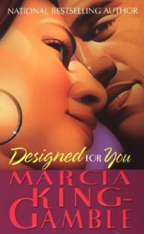 Designed For You - Marcia King-Gamble
