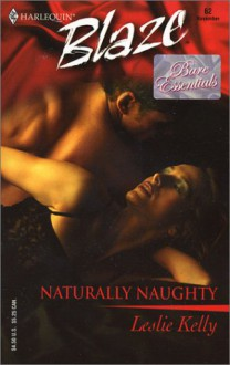 Naturally Naughty - Leslie Kelly