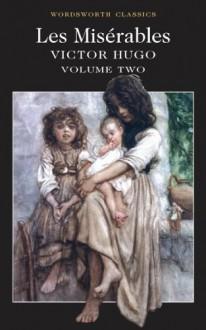 Les Misérables: Volume Two - Victor Hugo