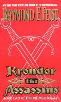 Krondor: The Assassins - Raymond E. Feist