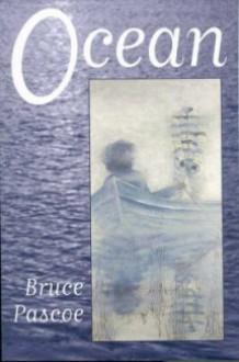 Ocean - Bruce Pascoe