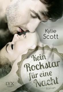 Kein Rockstar für eine Nacht - Kylie Scott