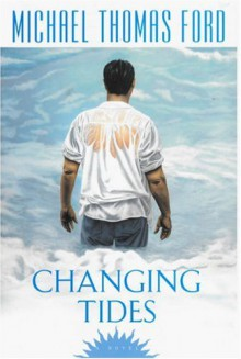 Changing Tides - Michael Thomas Ford