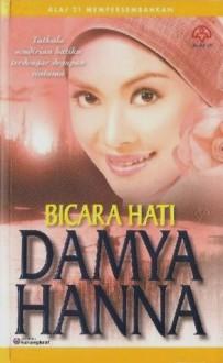 Bicara Hati - Damya Hanna