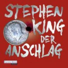 Der Anschlag - Stephen King,David Nathan