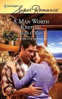 A Man Worth Keeping (The Mitchells of Riverview Inn) - Molly O'Keefe