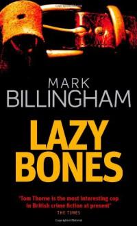 Lazybones - Mark Billingham