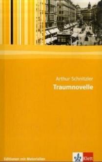 Traumnovelle - Arthur Schnitzler