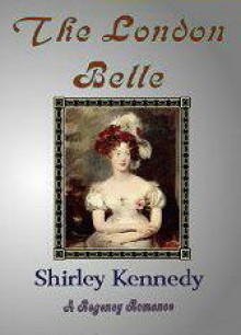 The London Belle (Signet Regency Romance) - Shirley Kennedy