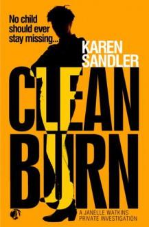 Clean Burn - Karen Sandler
