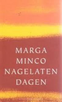 Nagelaten dagen - Marga Minco