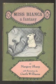 Miss Bianca - Margery Sharp