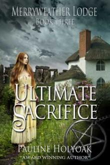 Ultimate Sacrifice - Pauline Holyoak