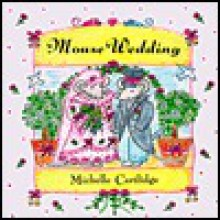 Mouse Wedding - Michelle Cartlidge