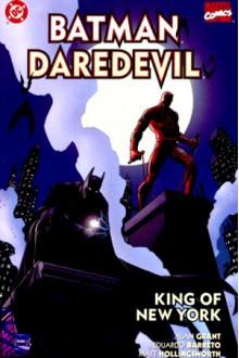 Batman/Daredevil: King of New York - Alan Grant, Eduardo Barreto, Matt Hollingsworth