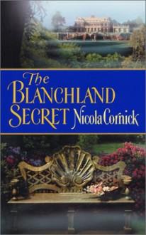 The Blanchland Secret - Nicola Cornick