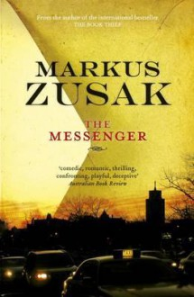 The Messenger - Markus Zusak