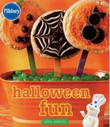 Pillsbury Halloween Fun: Wiley Selects - Pillsbury Editors