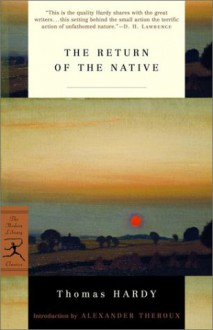 The Return of the Native - Thomas Hardy,Alexander Theroux