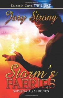 Storm's Faeries - Jory Strong