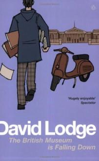 The British Museum Is Falling Down - David Lodge