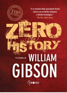 Zero History - William Gibson, Daniele Brolli