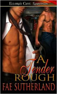 A Tender Rough - Fae Sutherland
